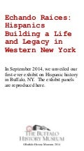 Echando Raices: Hispanics Building a Life and Legacy in Western New York