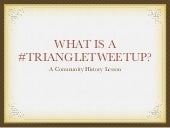What is a #TriangleTweetup? – A Com...