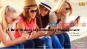 History of Community Management - The First Decade of CMGR