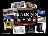 History of gaming presentation