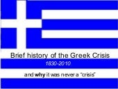 Brief history of the Greek Crisis 1...