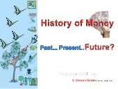 History of money used for talks at ...