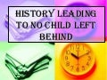 History of No Child Left Behind Act of 2001