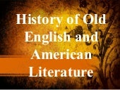 History of old english and american...