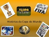 Histórias da copa do mundo 2014