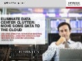 Eliminate Data Center Clutter: Move Some Data to the Cloud