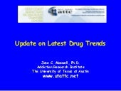 Update on Latest Drug Trends