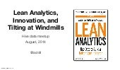 Startup Series: Lean Analytics, Innovation, and Tilting at Windmills