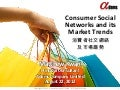 Consumer Social Networks and its Market Trends by Matthew Kwan/Adams