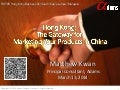 HKTDC Seminar in KL, Malaysia: Hong Kong: The Gateway for Marketing Your Products in China 20140313