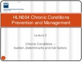 HLN004 Lecture 2 - Chronic conditio...
