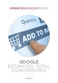Havas Media Group Focus :: Google Estimated Total Conversions