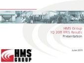 HMS Group 1Q 2011 IFRS Results