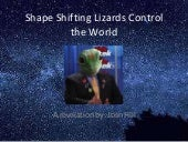 Shapeshifting Lizards Control the G...