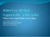 Attention-Deficity Hyperactivity Disorder