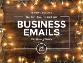 The Best Times To Send Your Business Emails This Holiday Season