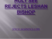 Holy see rejects leshan bishop