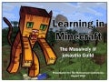 Learning in Minecraft - the Massively @ jokaydia Guild