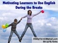Getting Learners to Speak English During the Break