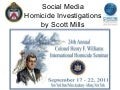 Social Media & Homicide Investigations | Colonel Henry F. Williams Homicide Seminar Albany NY 2011