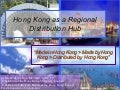 Hong Kong As A Regional Distribution Hub