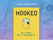 Hooked: How To Build Habit Forming Products