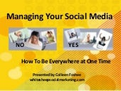 Manage Your Social Media - Be Every...