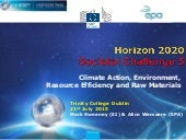 EPA Horizon 2020 SC5 Roadshow presentation - TCD 21.07.15