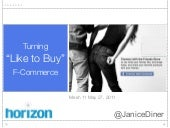 F-Commerce Turning Like into Buy (P...