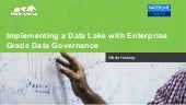 Implementing a Data Lake with Enterprise Grade Data Governance