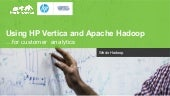 Hortonworks and HP Vertica Webinar
