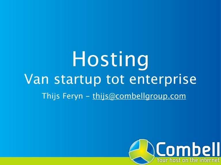Hosting, startup tot enterprise