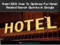 Hotel SEO: How To Optimize For Hotel-Related Search Queries in Google