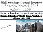 TExES Special Education workshop - 3/9 - Houston, TX