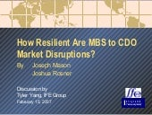 How Resilient are MBS to CDO Market...