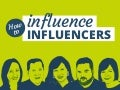 How to influence influencers: 10 tips by top #PR thinkers