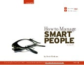 How to Manage Smart People (a Chang...
