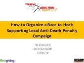 How To Organize A Race To Heal