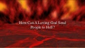 4th Sunday of Lent – Gospel Illustration - Luke 15:1-32 – How Can A Loving God Send Someone to Hell?