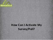 How Can I Activate My Online Survey