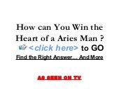 How Can Win the Heart of a Aries Man