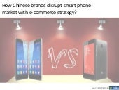 How Xiaomi & Huawei disrupt smartphone market with e-commerce?