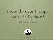 How do event loops work in Python?
