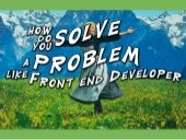 How do you solve a problem like front end developer