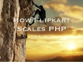 How Flipkart scales PHP