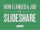 How I landed a job with Slideshare