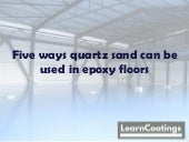 Five ways you can use quartz sand in epoxy floors