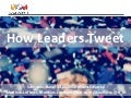 How Leaders Tweet 2012