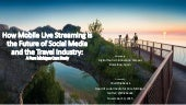 How Mobile Live Streaming is the Future of Social Media and the Travel Industry