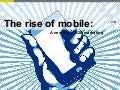 The rise of mobile: A new era in B2B marketing [SlideShare]